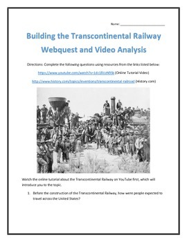 Building the Transcontinental Railway- Webquest and Video Analysis with Key