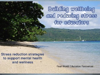 Wellness for teachers - reducing stress and burnout.