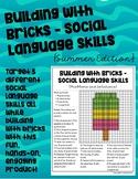 Building with Bricks – Social Language Skills (Summer Edition)