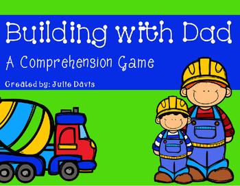 Building with Dad Comprehension Game Kindergarten