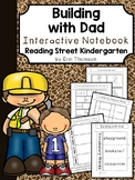 Building with Dad Interactive Notebook ~ Reading Street Kindergarten