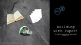 Building with Paper (grades 2-5)