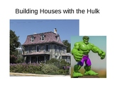 Building with the Hulk (House Vocabulary 3rd, 4th Grades)