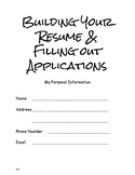 Building your Resume & Filling out Applications