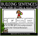 Building Sentences Worksheets - Nouns, Adjectives, Verbs and Setting