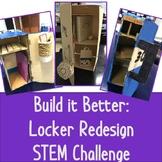 Built it Better: Locker Redesign STEM Challenge