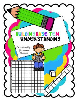 Building Base Ten Understanding