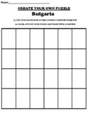 "Bulgaria Worksheet ""Create your own Puzzle"" & Webquest"