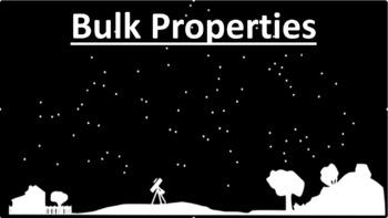 Bulk Properties