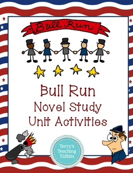 Bull Run Novel Study Unit