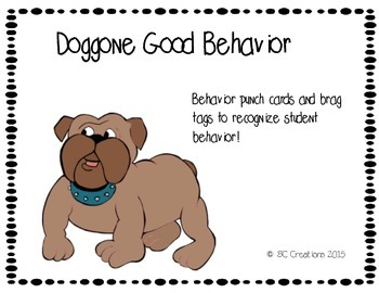 Bulldog Brag Tags and  Behavior Punchcards