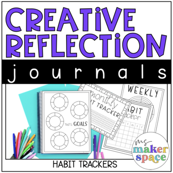 Creative Reflection Journal: Habit Trackers