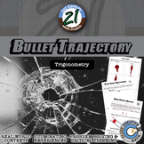 Bullet Trajectory -- Trigonometry - Forensics - 21st Century Math Project