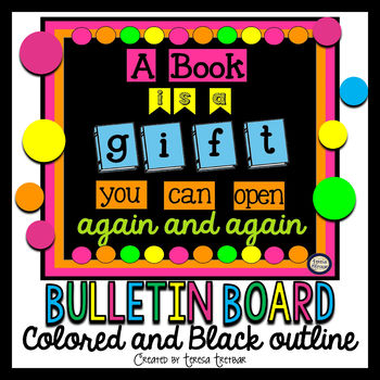 Bulletin Board A Book is a Gift You Can Open Again and Again