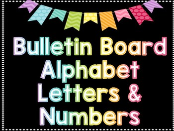 Bulletin Board Alphabet Letters, Numbers and Symbols Printable