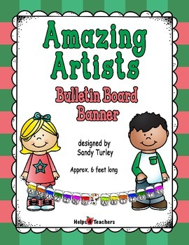 Bulletin Board Banner: Amazing Artists