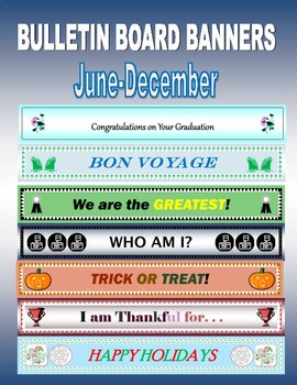 Bulletin Board Banners for ALL 12 months!