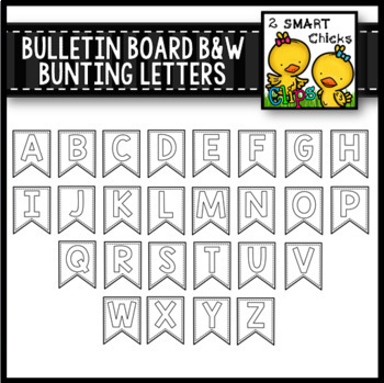 Bulletin Board Black and White Bunting Letters