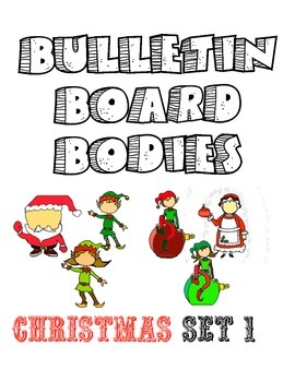 Bulletin Board Bodies Christmas Elves and Santa