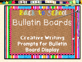 Back to School Bulletin Boards-Creative Writing Prompts fo