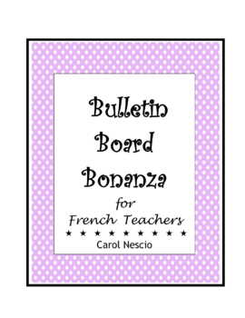 Bulletin * Board Bonanza for French Teachers