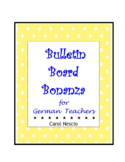 Bulletin * Board Bonanza for German Teachers