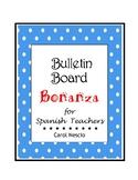 Bulletin * Board Bonanza for Spanish Teachers
