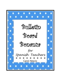 Bulletin * Board Bonanza for Spanish Teachers