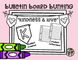 Bulletin Board Bunting Boarder Letters {Kindness & Love}
