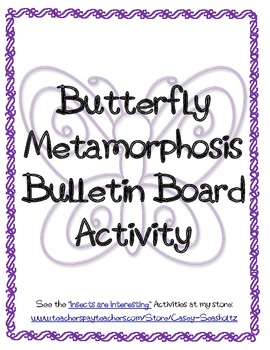 Bulletin Board: Butterfly Metamorphosis (Craft Activity, Art)
