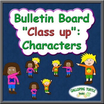 """Bulletin Board """"Class up"""": Characters"""