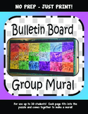 No Prep - Bulletin Board -Collaborative Mural- Character Education