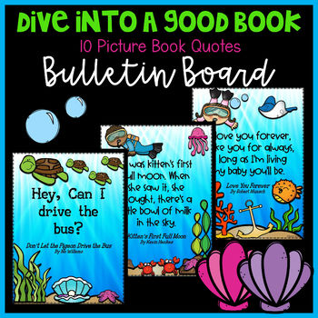 Bulletin Board ~ Dive Into a Good Book ~ Picture Book Quotes