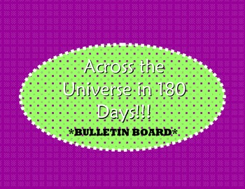 "Bulletin Board - Earth Science - ""Across the universe in 180 days!"""