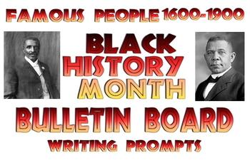 Bulletin Board Famous Black Americans 1700's & 1800's