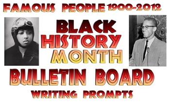 Bulletin Board Famous Black Americans 1900-2014