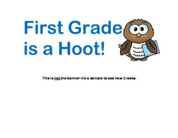 "Bulletin Board ""First Grade is a Hoot!"" Back to School"