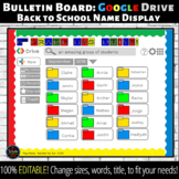 Bulletin Board: Google Drive Back to School Name Display