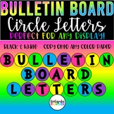 "Bulletin Board Header Letters and Numbers 5"" Circles - Use the ENTIRE YEAR!"