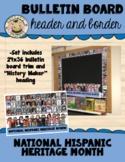 Bulletin Board Header and Trim: National Hispanic Heritage Month