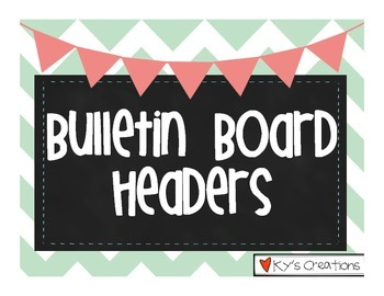Bulletin Board Headers