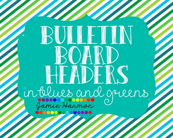 Bulletin Board Headers Set in Blues and Greens