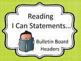 Bulletin Board Headers for Reading