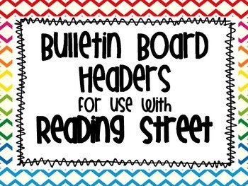 Bulletin Board Headers to use with Reading Street