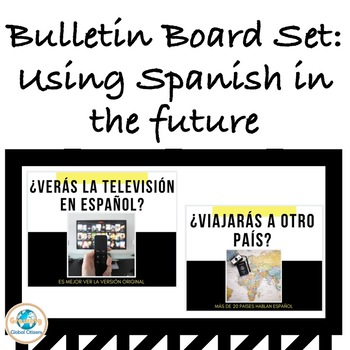Bulletin Board: How will you use Spanish in the future?