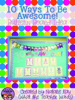 Bulletin Board Idea: 10 Ways to Be Awesome (Decor)