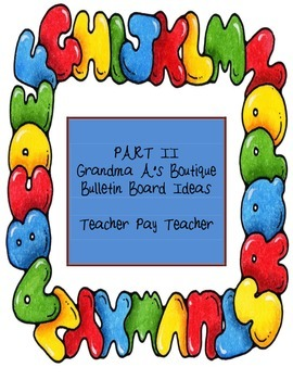 Bulletin Board Ideas For The Entire Year Part II