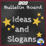 Bulletin Board  Ideas and Slogans for Classroom Decor