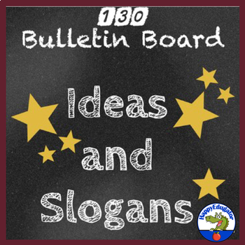 Bulletin Board  Ideas and Slogans for Classroom Decor