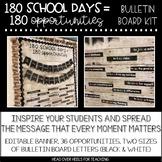 Bulletin Board Kit: 180 School Days= 180 Opportunities